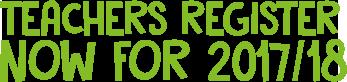 Teachers register now for 2017/18